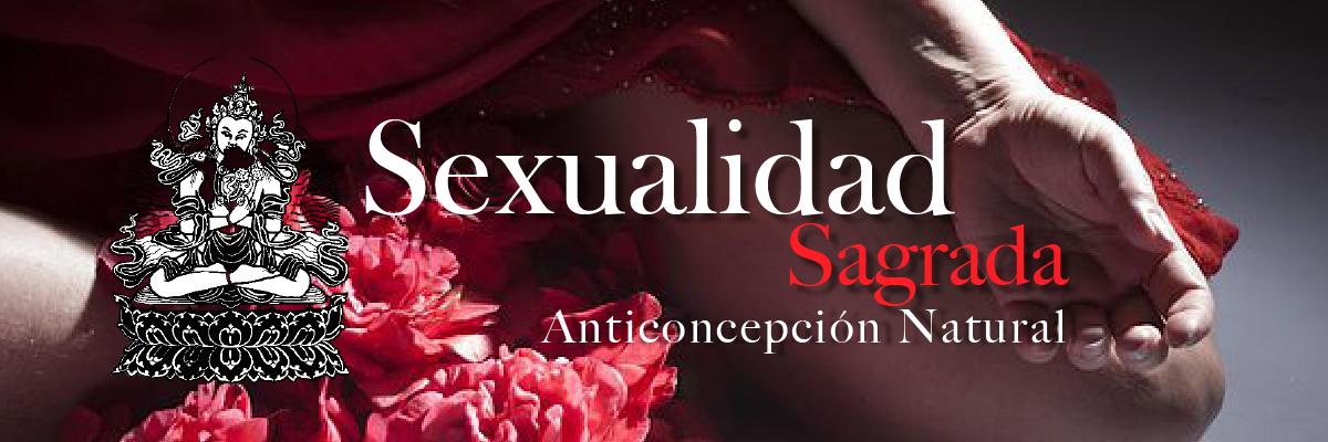Anticoncepción Natural – Sexualidad Sagrada